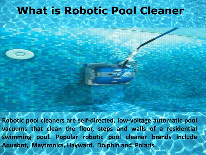 What is robotic pool cleaner