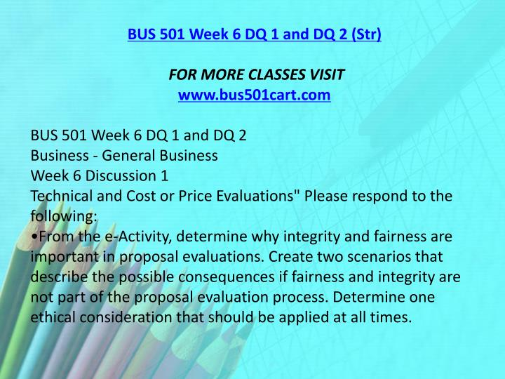 BUS 501 Week 6 DQ 1 and DQ 2 (