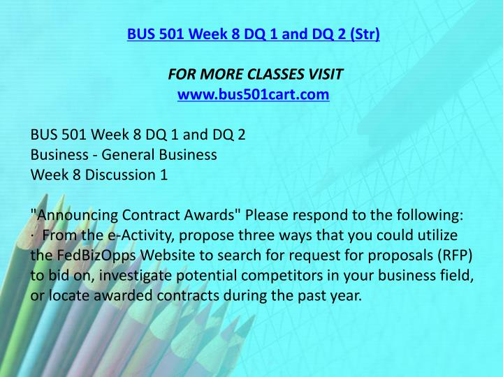 BUS 501 Week 8 DQ 1 and DQ 2 (