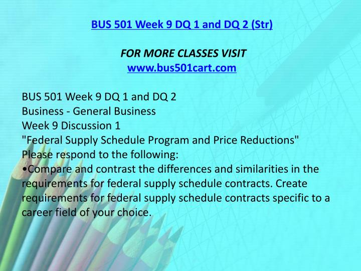BUS 501 Week 9 DQ 1 and DQ 2 (