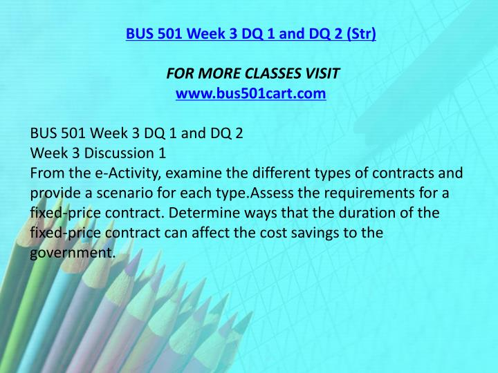 BUS 501 Week 3 DQ 1 and DQ 2 (