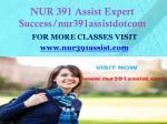 nur 391 assist expert success nur391assistdotcom1