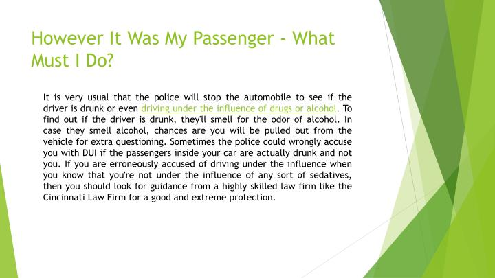 However It Was My Passenger - What Must I Do?