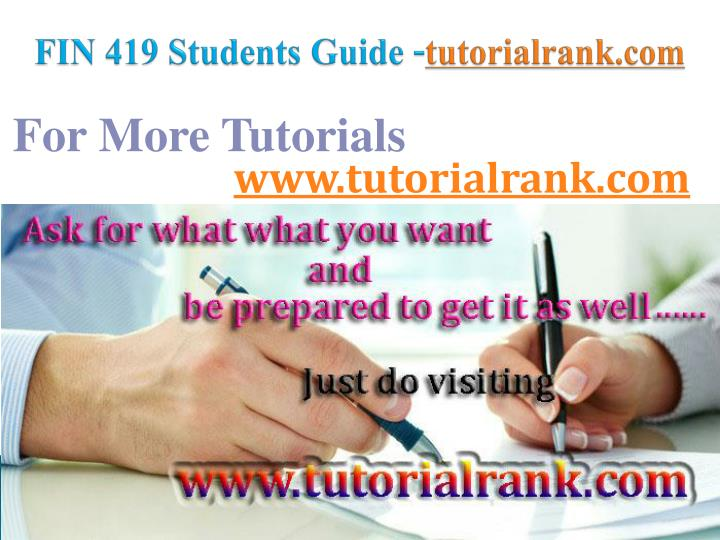 fin 419 students guide tutorialrank com