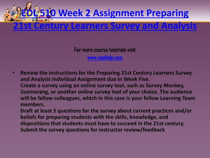 EDL 510 Week 2 Assignment Preparing 21st Century Learners Survey and