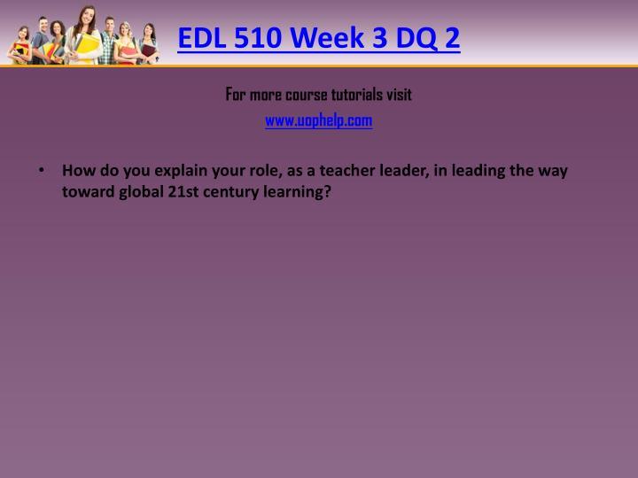 EDL 510 Week 3 DQ