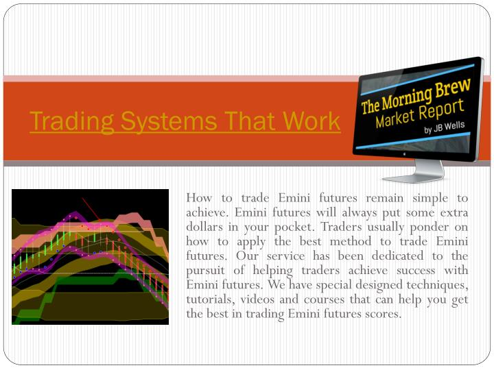 Trading systems that work download