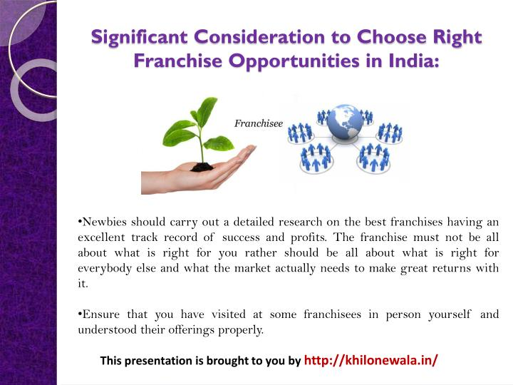 Significant Consideration to Choose Right Franchise Opportunities in India: