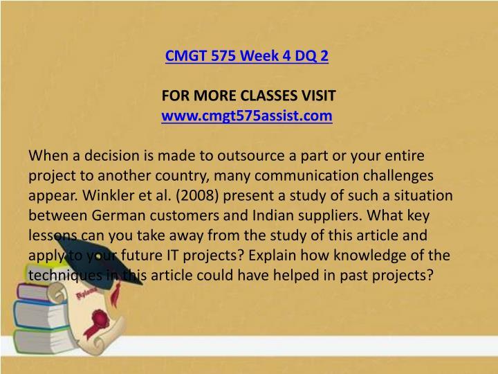 CMGT 575 Week 4 DQ 2
