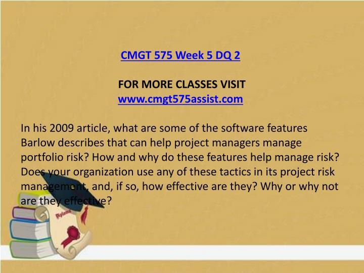 CMGT 575 Week 5 DQ 2