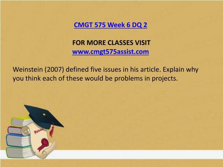 CMGT 575 Week 6 DQ 2
