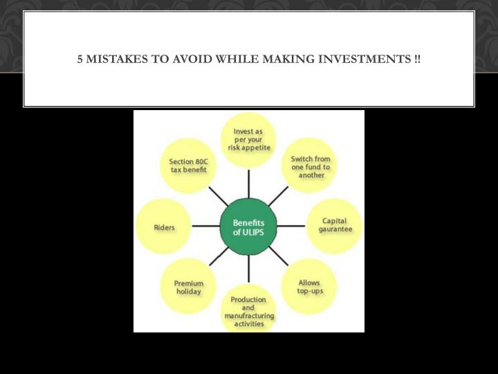 5 Mistakes to Avoid while making investments !!