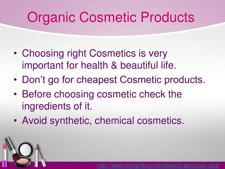 Organic cosmetic products1