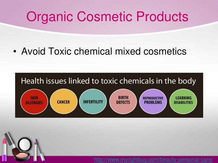 Organic Cosmetic Products