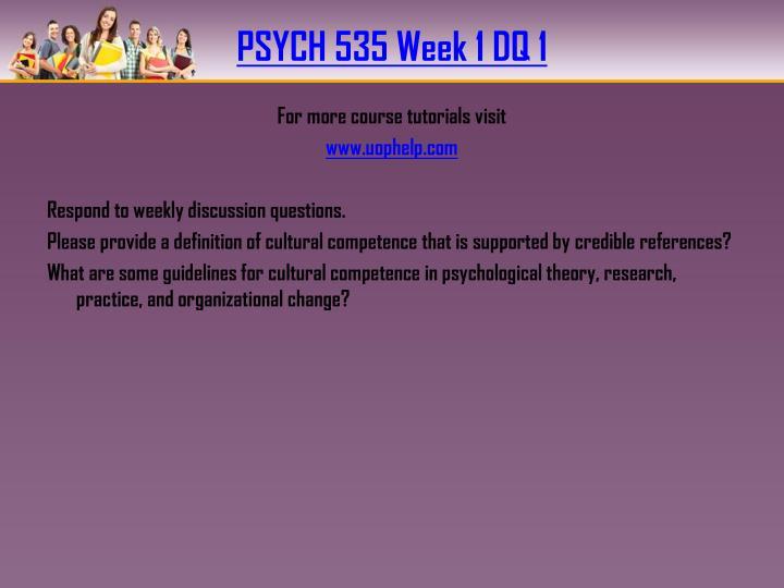 PSYCH 535 Week 1 DQ 1
