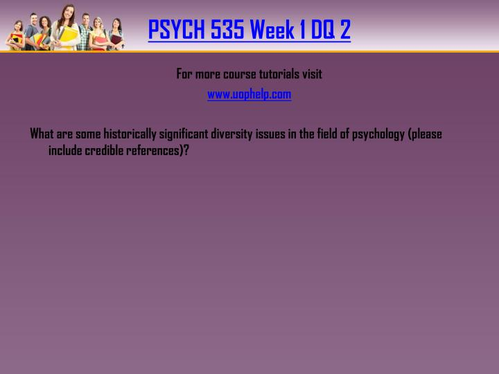 PSYCH 535 Week 1 DQ 2