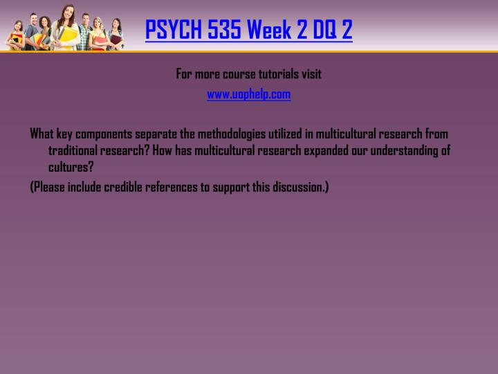 PSYCH 535 Week 2 DQ 2