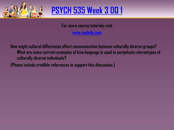 PSYCH 535 Week 3 DQ 1