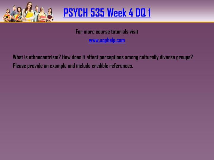 PSYCH 535 Week 4 DQ 1