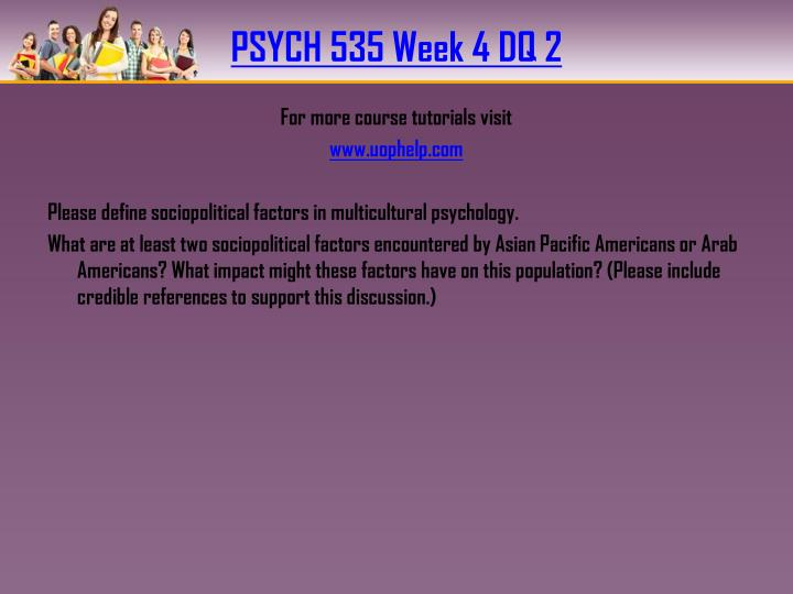 PSYCH 535 Week 4 DQ 2