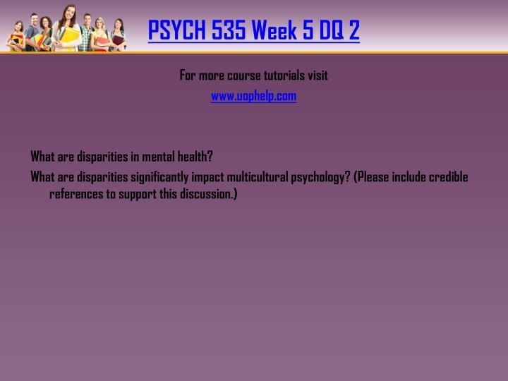 PSYCH 535 Week 5 DQ 2