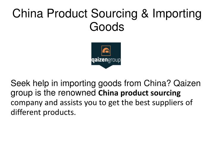 China Product Sourcing & Importing Goods