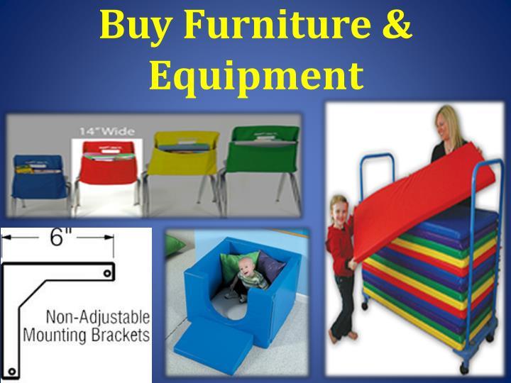 Buy Furniture & Equipment