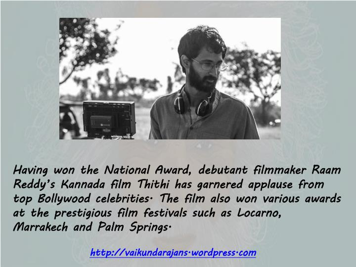 Having won the National Award, debutant filmmaker