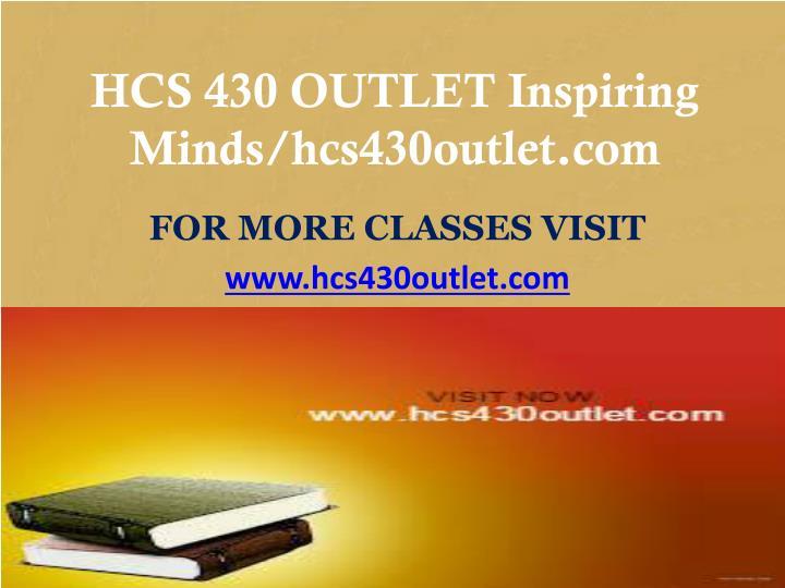 HCS 430 OUTLET Inspiring Minds/hcs430outlet.com