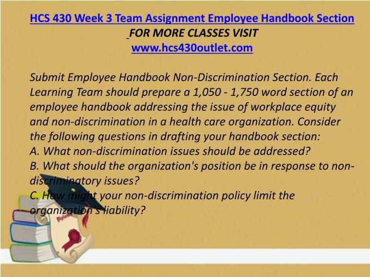 HCS 430 Week 3 Team Assignment Employee Handbook Section