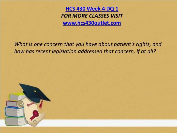 HCS 430 Week 4 DQ 1