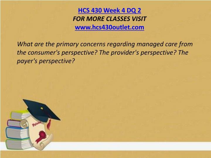 HCS 430 Week 4 DQ 2