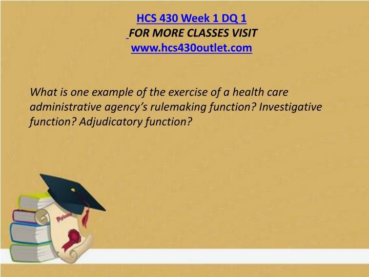 HCS 430 Week 1 DQ 1