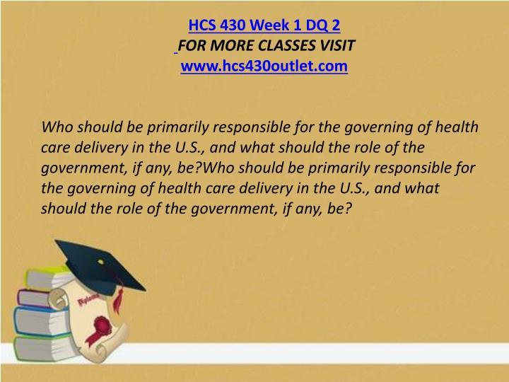 HCS 430 Week 1 DQ 2