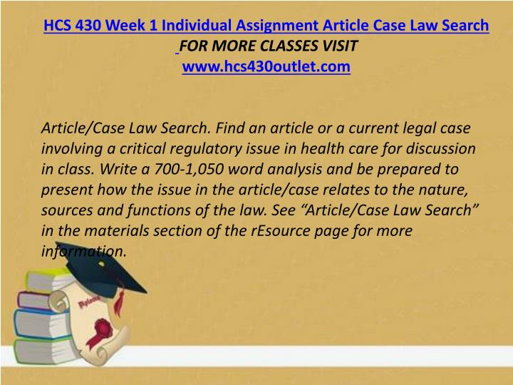 HCS 430 Week 1 Individual Assignment Article Case Law Search