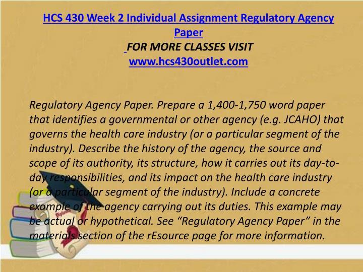 HCS 430 Week 2 Individual Assignment Regulatory Agency Paper