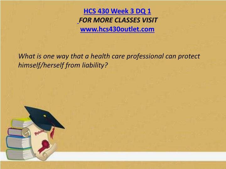 HCS 430 Week 3 DQ 1