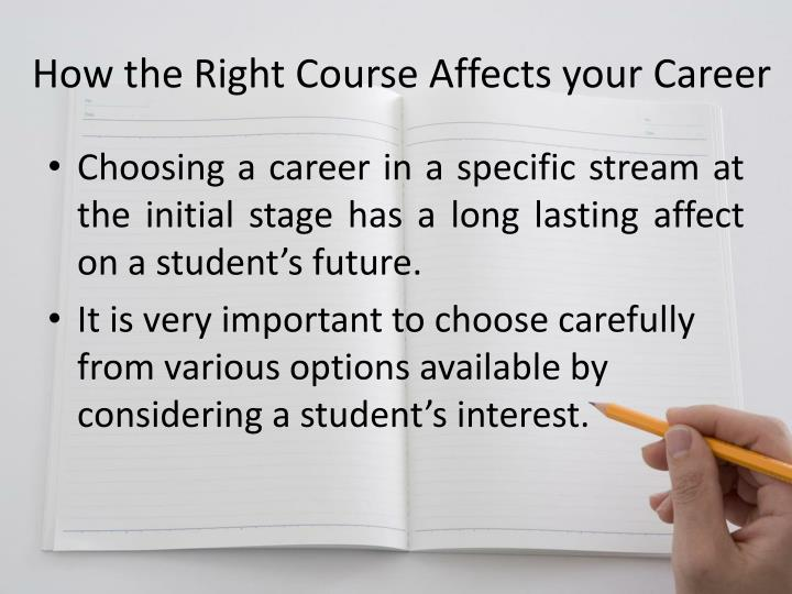 How the right course affects your career