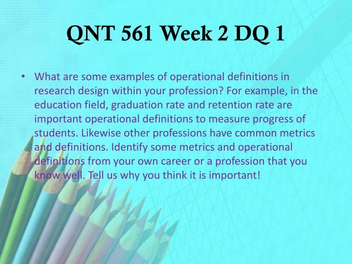 QNT 561 Week 2 DQ 1