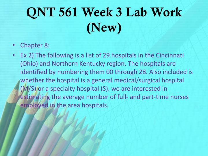 QNT 561 Week 3 Lab Work (New)