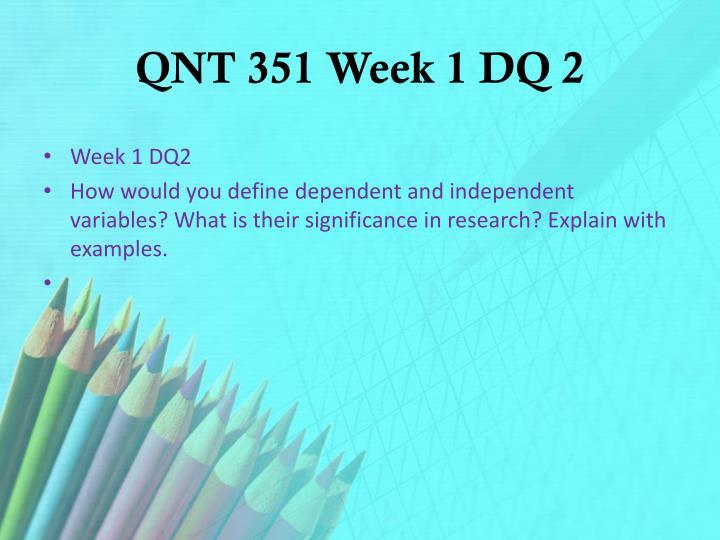QNT 351 Week 1 DQ 2