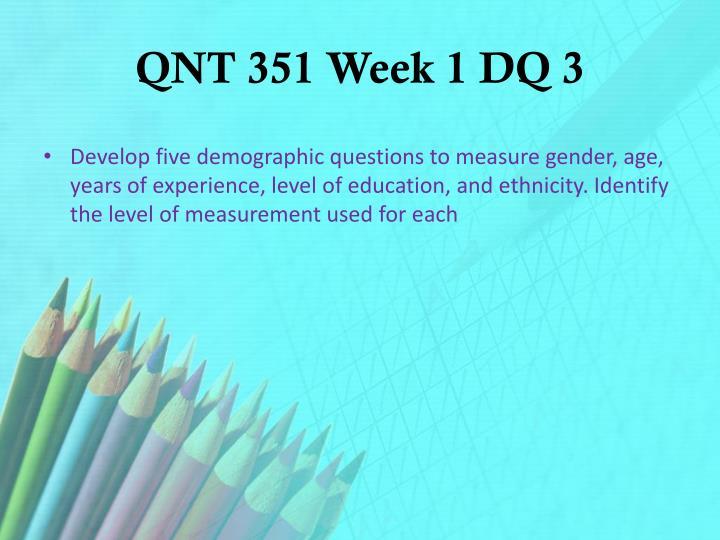 QNT 351 Week 1 DQ 3