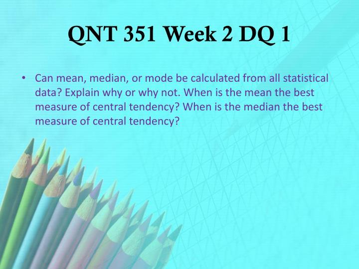 QNT 351 Week 2 DQ 1