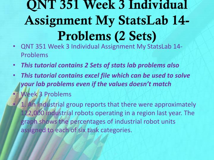 QNT 351 Week 3 Individual Assignment My