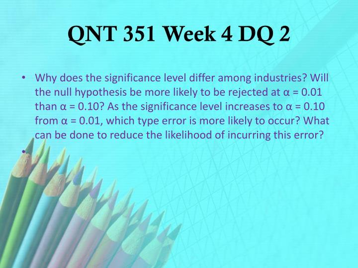 QNT 351 Week 4 DQ 2