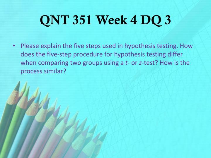 QNT 351 Week 4 DQ 3