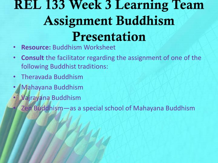 2 describe the three major buddhist traditions theravada mahayana and vajrayana and how each traditi