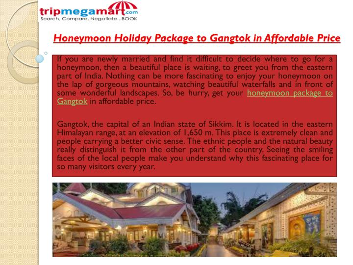 Honeymoon Holiday Package to Gangtok in Affordable Price