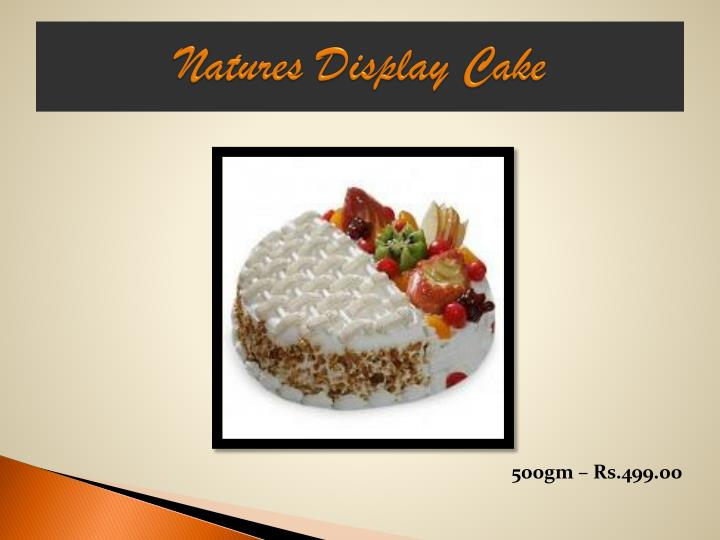 Natures Display Cake
