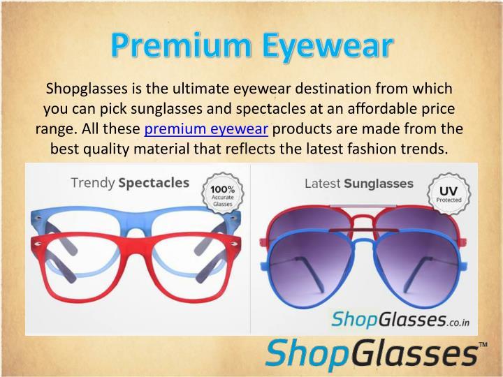 Premium Eyewear
